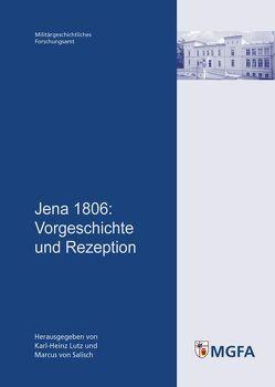 Jena 1806 von Lutz,  Karl-Heinz, Salisch,  Marcus von