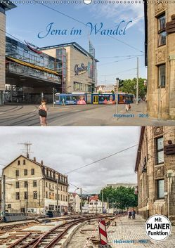 Jena im Wandel (Wandkalender 2019 DIN A2 hoch) von Gropp,  Gerd