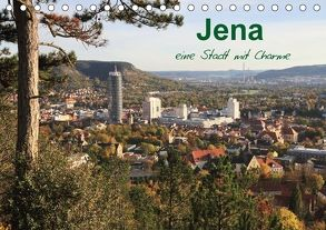 Jena in Thüringen (Tischkalender 2018 DIN A5 quer) von Gropp,  Gerd