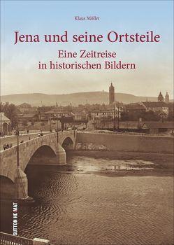 Jena und seine Ortsteile von Möller,  Klaus