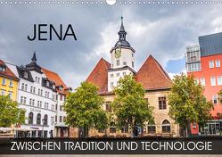 Jena – zwischen Tradition und Technologie (Wandkalender 2021 DIN A3 quer) von Thoermer,  Val