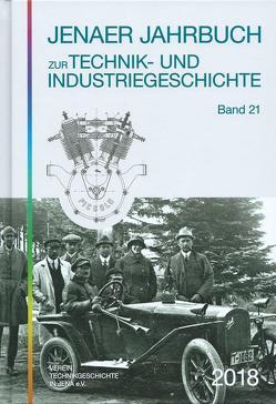 Jenaer Jahrbuch zur Technik- und Industriegeschichte 2018 (Band 21) von Hahmann,  Peter