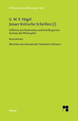 Jenaer Kritische Schriften (I) von Brockard,  Hans, Buchner,  Hartmut, Hegel,  Georg W F