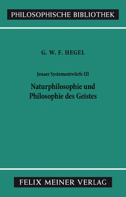 Jenaer Systementwürfe III von Hegel,  Georg W F, Horstmann,  Rolf P