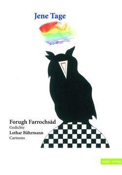 Jene Tage von Farrochsad,  Forugh