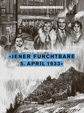 'Jener furchtbare 5. April 1933' von Binder,  Hannes, Quaderer,  Hansjörg
