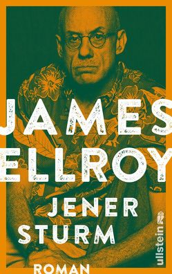 Jener Sturm von Ellroy,  James, Tree,  Stephen
