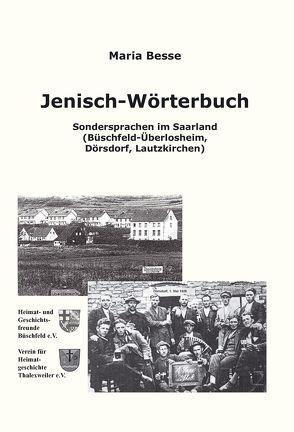 Jenisch-Wörterbuch von Besse,  Maria
