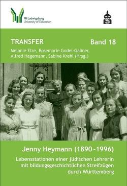 Jenny Heymann (1890-1996) von Elze,  Melanie, Godel-Gaßner,  Rosemarie, Hagemann,  Alfred, Krehl,  Sabine