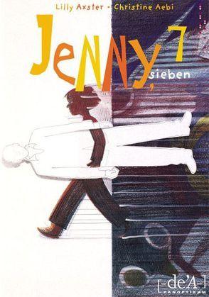 Jenny, sieben von Aebi,  Christine, Almhofer,  Edith, Axster,  Lilly, Zichy,  Aleka