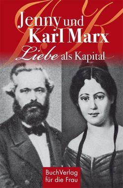 Jenny und Karl Marx von Vongries,  Caroline