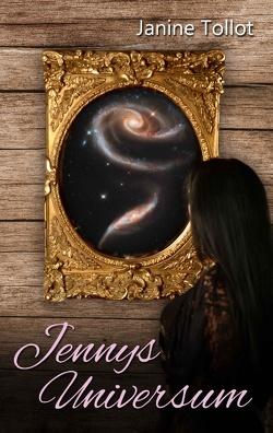 Jennys Universum von Tollot,  Janine