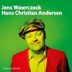 Jens Wawrczeck – Hans Christian Andersen von Andersen,  Hans Christian