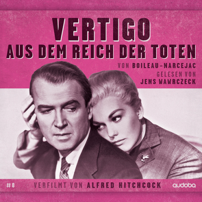 Jens Wawrczeck – Vertigo (Aus dem Reich der Toten) von Boileau,  Pierre, Narcejac,  Thomas
