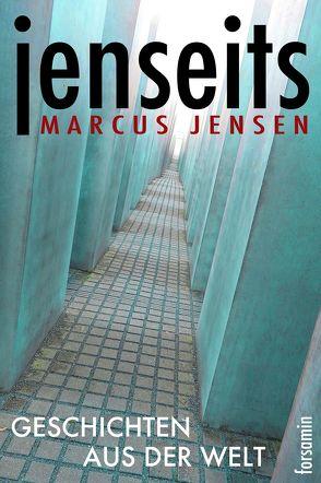 jenseits von Jensen,  Marcus
