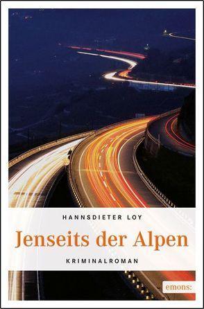 Jenseits der Alpen von Loy,  Hannsdieter