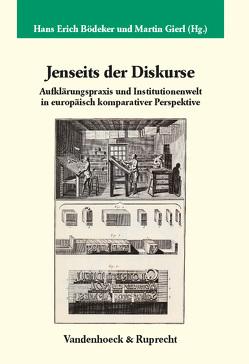 Jenseits der Diskurse von Bödeker,  Hans-Erich, Gierl,  Martin