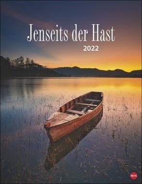Jenseits der Hast Kalender 2022 von Heye