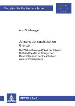 Jenseits der rassistischen Grenze von Sonderegger,  Arno