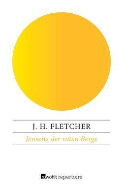 Jenseits der roten Berge von Fletcher,  J. H., Schünemann,  Anja