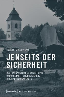 Jenseits der Sicherheit von Pfister,  Sandra Maria
