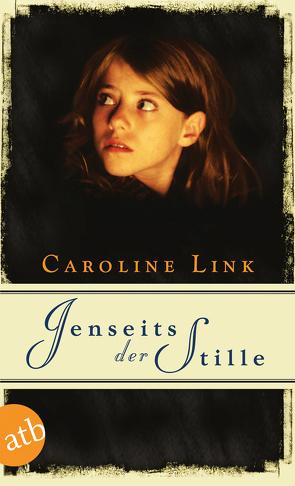 Jenseits der Stille von Link,  Caroline