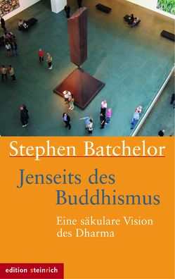 Jenseits des Buddhismus von Batchelor,  Stephen