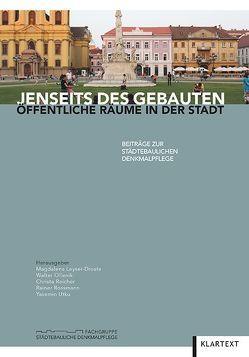 Jenseits des Gebauten von Leyser-Droste,  Magdalena, Ollenik,  Walter, Reicher,  Christa, Rossmann,  Rainer, Utku,  Yasemin