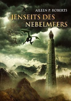 Jenseits des Nebelmeers von Roberts,  Aileen P.