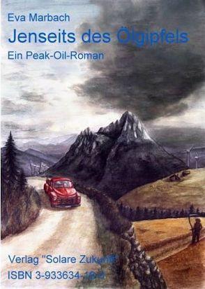 Jenseits des Ölgipfels von Marbach,  Eva