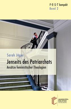 Jenseits des Patriachats von Jaeger,  Sarah