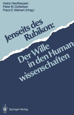 Jenseits des Rubikon von Gollwitzer,  Peter M., Heckhausen,  Heinz, Weinert,  Franz E