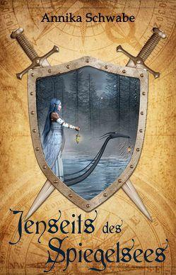 Jenseits des Spiegelsees von Schwabe,  Annika