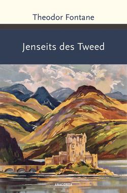 Jenseits des Tweed von Fontane,  Theodor
