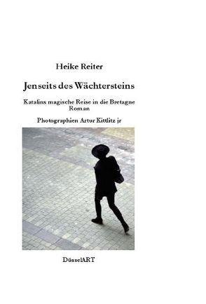 Jenseits des Wächtersteins von Kittlitz,  Artur, Reiter,  Heike