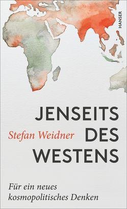 Jenseits des Westens von Weidner,  Stefan