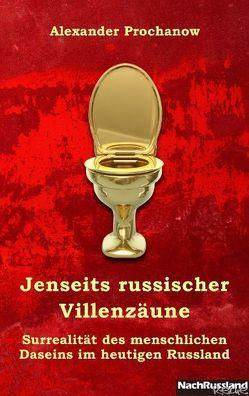 Jenseits russischer Villenzäune von Prochanow,  Alexander, Ravioli,  Sandra