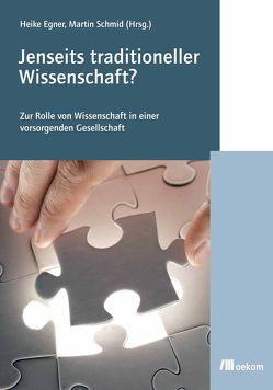 Jenseits traditioneller Wissenschaft. von Egner,  Heike, Martin Schmidt