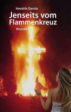 Jenseits vom Flammenkreuz von Davids,  Hendrik