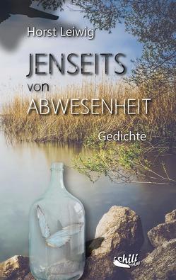 Jenseits von Abwesenheit von Leiwig,  Horst