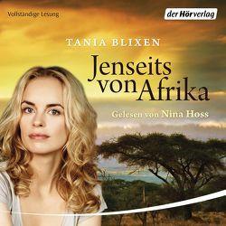 Jenseits von Afrika von Blixen,  Tania, Hoss,  Nina, Perlet,  Gisela
