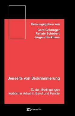 Jenseits von Diskriminierung von Backhaus,  Jürgen, Grözinger,  Gerd, Krug,  B, Schubert,  Renate, Weck-Hannemann,  H