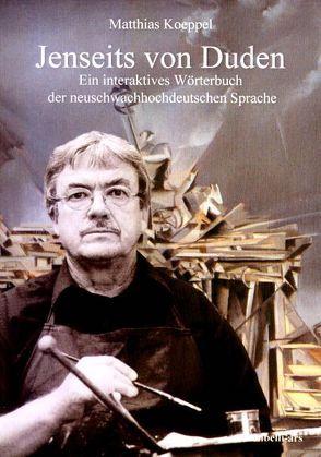 Jenseits von Duden von Koeppel,  Matthias