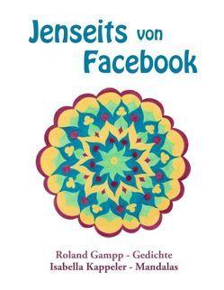 Jenseits von Facebook von Gampp,  Roland, Kappeler,  Isabella
