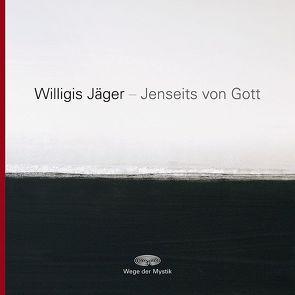 Jenseits von Gott von Grimm,  Beatrice, Jäger,  Willigis=, Wagner,  Petra