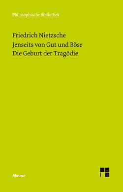 Jenseits von Gut und Böse. Die Geburt der Tragödie von Nietzsche,  Friedrich, Scheier,  Claus-Artur