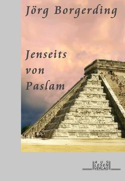 Jenseits von Paslam von Borgerding,  Jörg