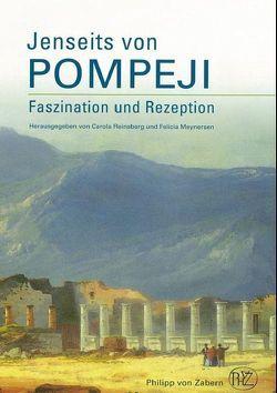 Jenseits von Pompeji von Meynersen,  Felicia, Reinsberg,  Carola