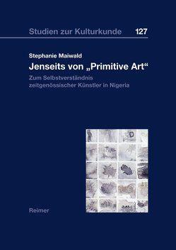 Jenseits von 'Primitive Art' von Maiwald,  Stephanie