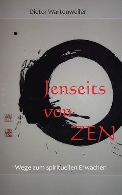 Jenseits von Zen von Wartenweiler,  Dieter